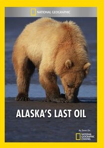 Alaska's Last Oil