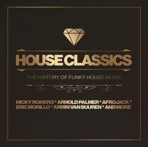 House Classics: History Of Funky House Music
