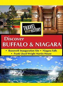 Travel Thru History Discover Buffalo & Niagara