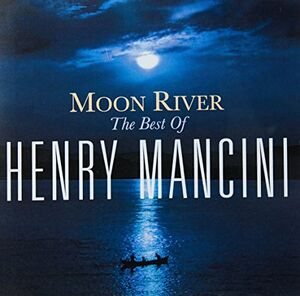 Moon River: The Henry Mancini Collection (Sony Gold Series) [Import]