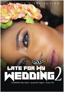 Late For My Wedding 2