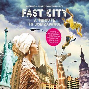 Fast City - a Tribute to Joe Zawinul