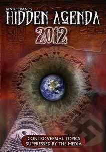 The Hidden Agenda 2012