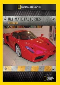 Ultimate Factories: Ferrari