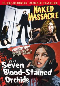 Naked Massacre (1976)/ Seven Blood Stained Orchids (1972)