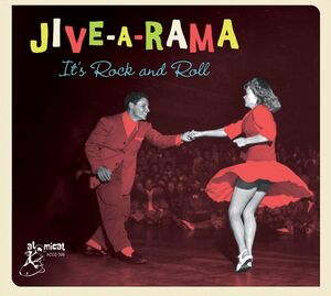 Jive-a-rama: It's Rock And Roll (Various Artists)