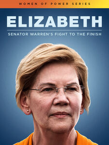 Elizabeth: Senator Warren'S Fight To The Finish