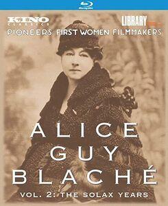 Alice Guy Blache: Volume 2: The Solax Years