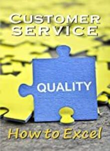 Business & HR Training: Customer Service How to Excel