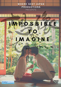 Impossible To Imagine