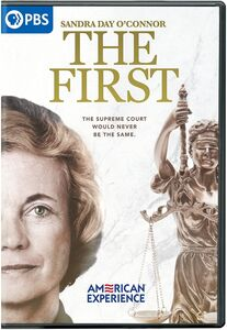 American Experience: Sandra Day O'Connor - The First