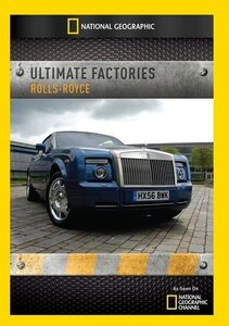 Ultimate Factories: Rolls-Royce