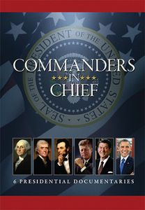 Commanders-In-Chief: 6 Presidential Documentaries