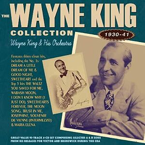 Wayne King Collection 1930-41
