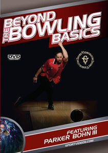 Beyond The Bowling Basics