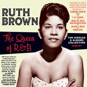 The Queen Of R&B: The Singles & Albums Collection 1949-61