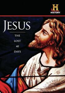 Jesus The Lost 40 Days