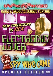 Electronic Love /  The Spy Who Came
