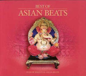 Best of Asian Beats /  Various