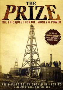 The Prize: An Epic Quest For Oil, Money And Power