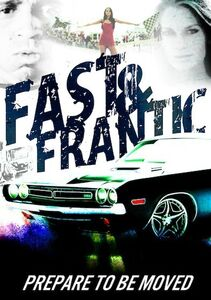 Fast and Frantic