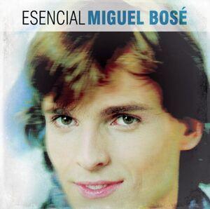 Esencial Miguel Bose [Import]