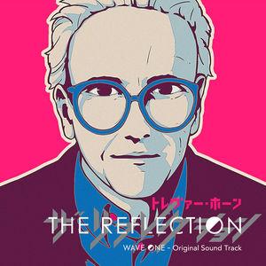 Reflection: Wave One (original Soundtrack)