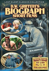 D.W. Griffith's Biograph Short Films