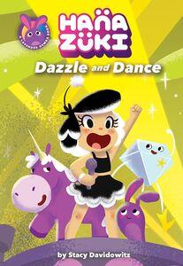 HANAZUKI DAZZLE AND DANCE