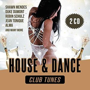 House & Dance Club Tunes 2020 (Various Artists)