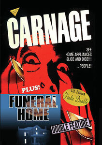 Carnage/ Funeral Home