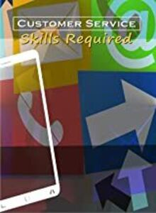 Business & HR Training: Customer Service The Skills Required
