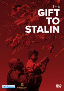 The Gift To Stalin