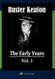 Buster Keaton: The Early Years, Vol. 1
