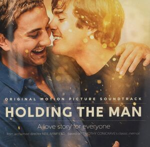 Holding the Man (Original Motion Picture Soundtrack) [Import]