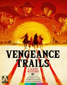 Vengeance Trails: 4 Classic Westerns