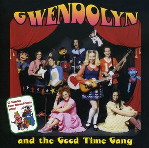 Gwendolyn And The Good Time Gang