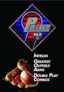 Prime 9: Infields. Greatest Outfield Arms. Double Play Combos.