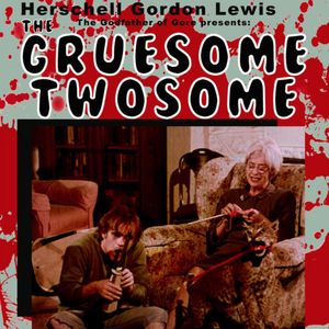 The Gruesome Twosome (Original Soundtrack)