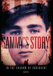In The Shadow Of Suribachi: Sammy's Story