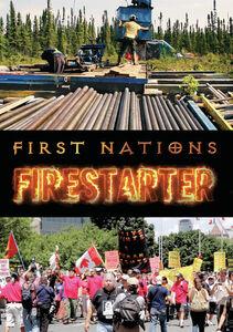 First Nations: Firestarter