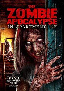 Zombie Apocalypse In Apartment 14f