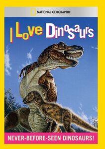 I Love Dinosaurs
