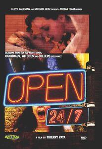 Open 24 /  7
