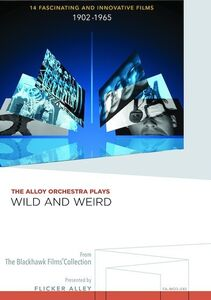 The Alloy Orchestra Plays Wild and Weird (14 Fascinating and Innovative Films)