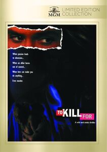 To Kill for (aka Fatal Instinct)