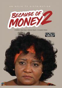 Because Of Money 2