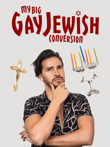 My Big Gay Jewish Conversion