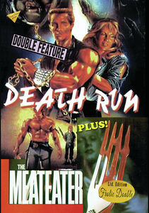 Death Run/ The Meateater