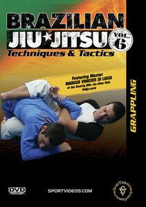 Brazilian Jiu-Jitsu Techniques And Tactics, Vol. 6: Grappling